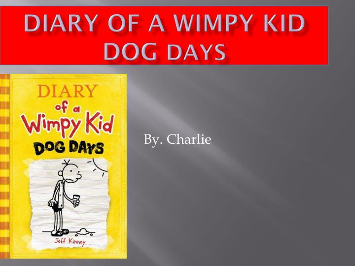 diary of a wimpy kid dog days n.