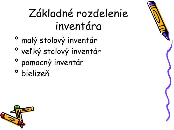 Základné rozdelenie inventára