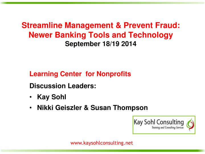 streamline management prevent fraud newer banking tools and technology september 18 19 2014 n.