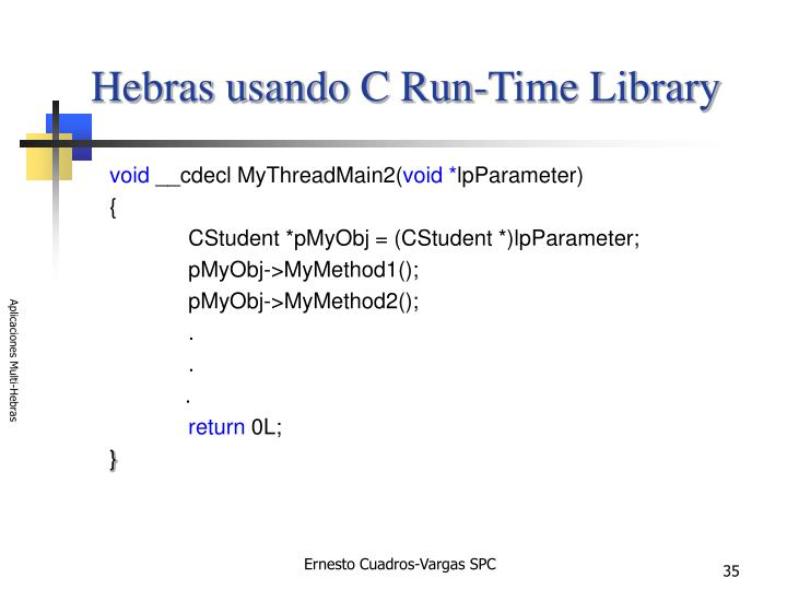 Hebras usando C Run-Time Library