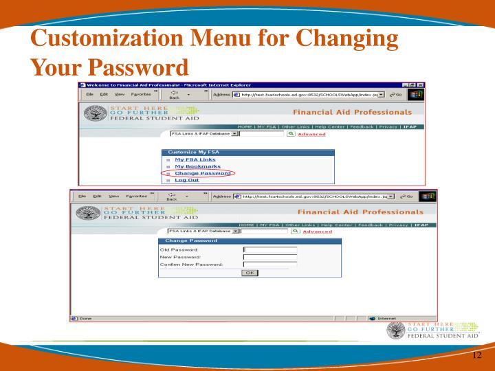 Customization Menu for Changing Your Password