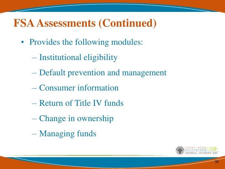 FSA Assessments (Continued)