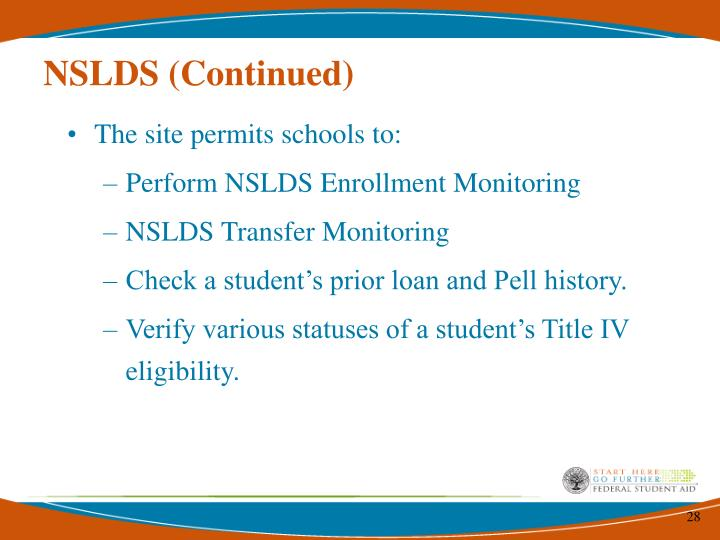 NSLDS (Continued)