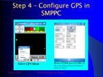 step 4 configure gps in smppc