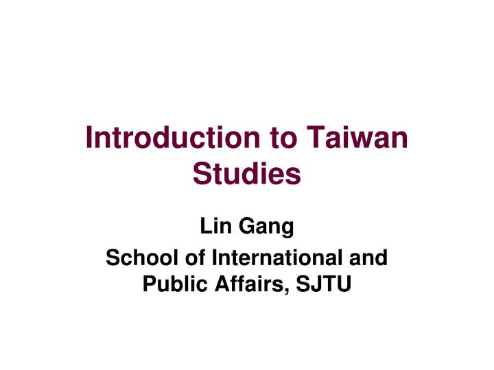 introduction to taiwan studies n.