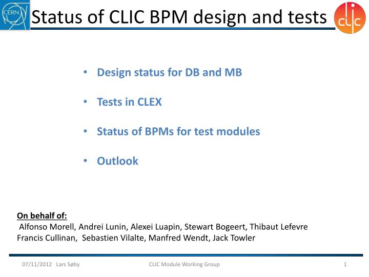 status of clic bpm design and tests n.