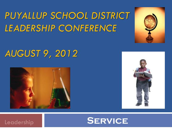 puyallup school district leadership conference august 9 2012 n.