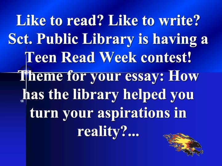 Like to read? Like to write?