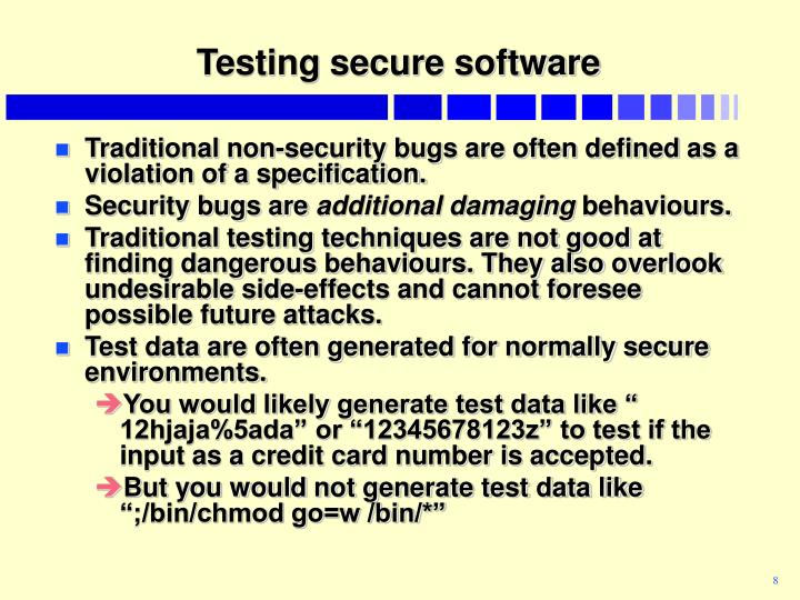 Testing secure software