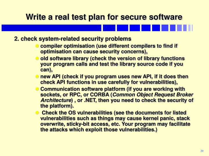 Write a real test plan for secure software