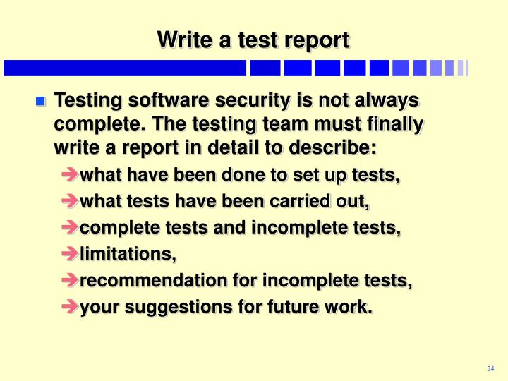 Write a test report