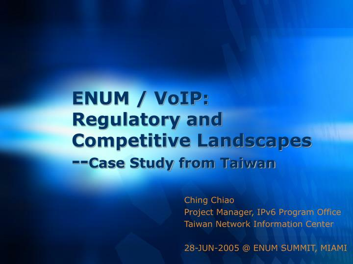 enum voip regulatory and competitive landscapes case study from taiwan n.