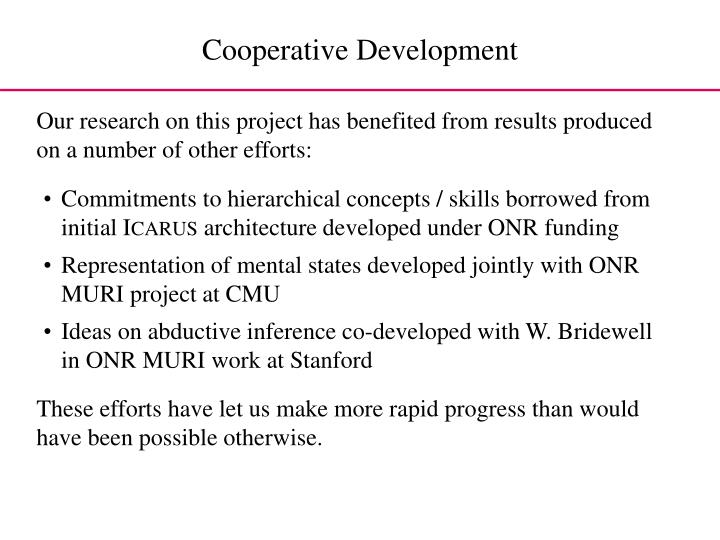 Our research on this project has benefited from results produced on a number of other efforts: