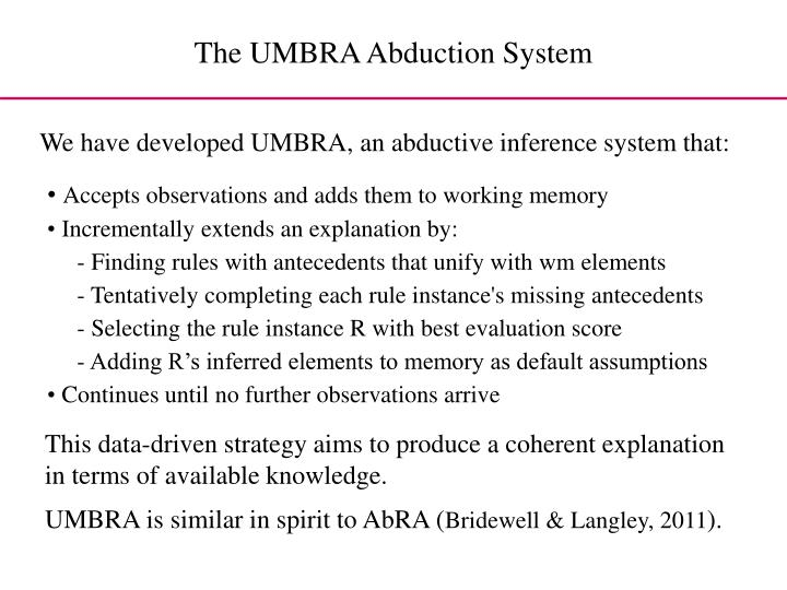 The UMBRA Abduction System