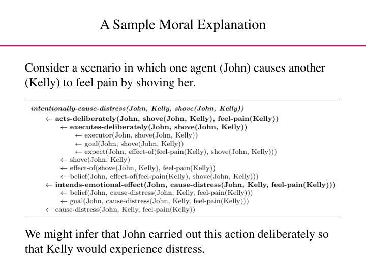 A Sample Moral Explanation