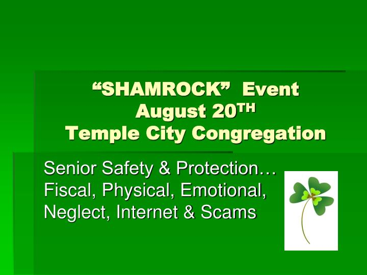 shamrock event august 20 th temple city congregation n.