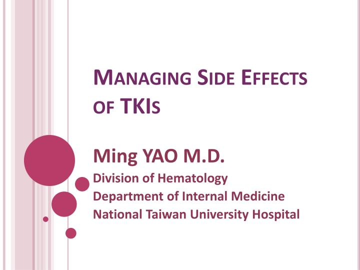 managing side effects of tkis n.