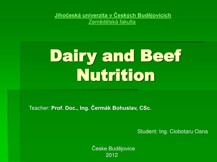 Dairy and beef nutrition