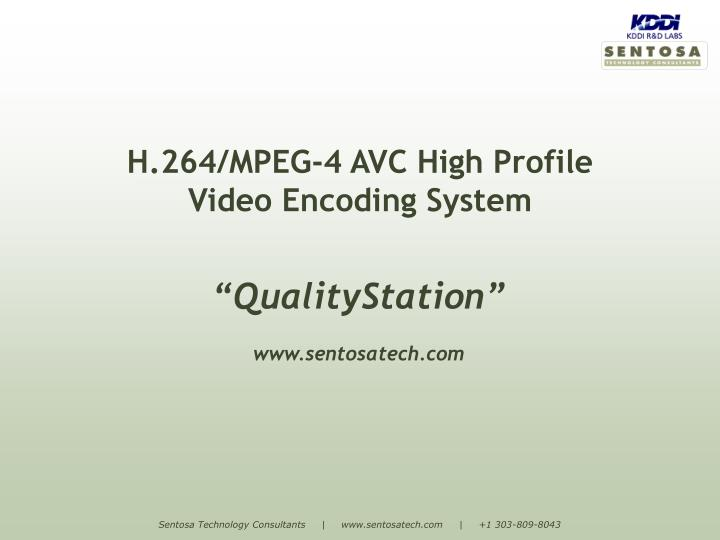 H 264 mpeg 4 avc high profile video encoding system