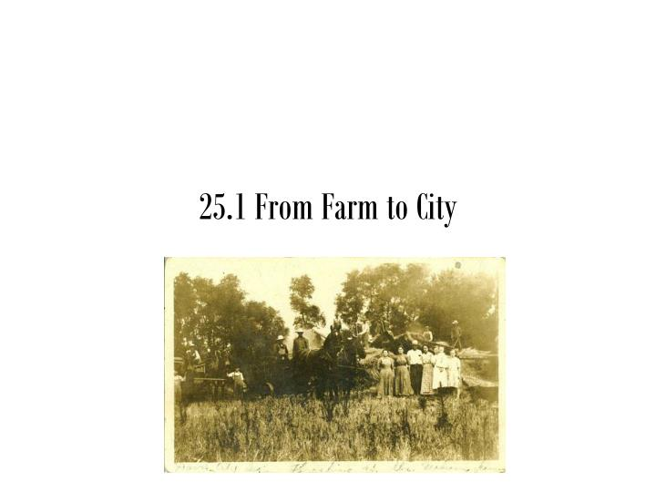 25 1 from farm to city n.
