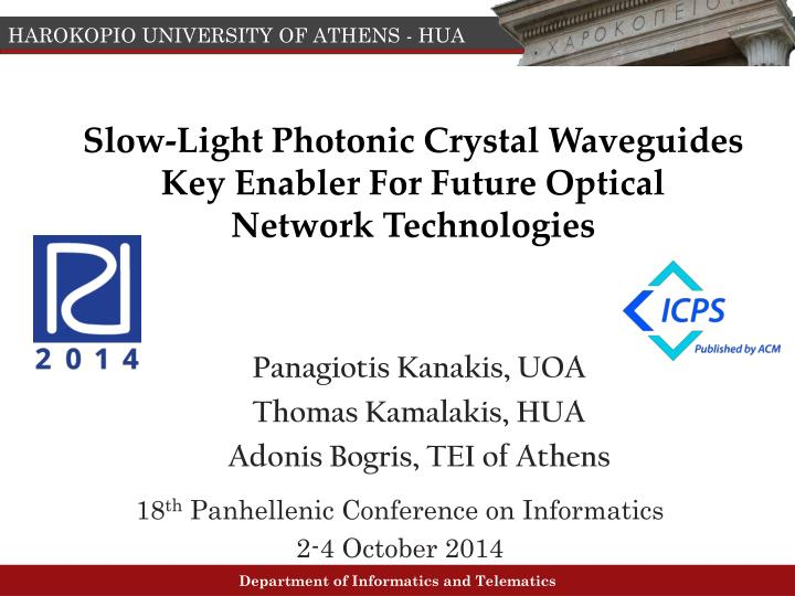 slow light photonic crystal waveguides key enabler for future optical network technologies n.