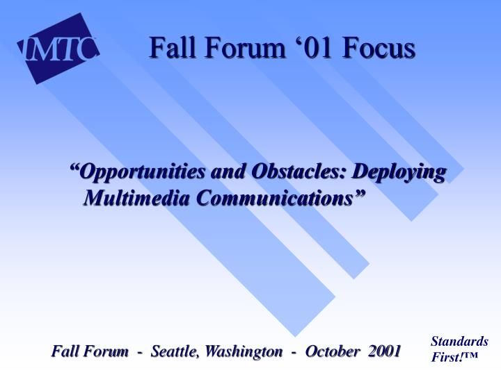 Fall Forum '01 Focus