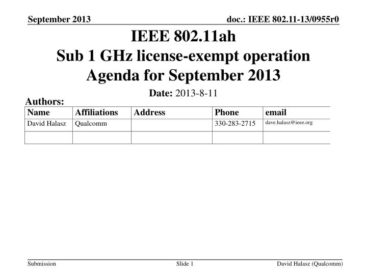 ieee 802 11ah sub 1 ghz license exempt operation agenda for september 2013 n.