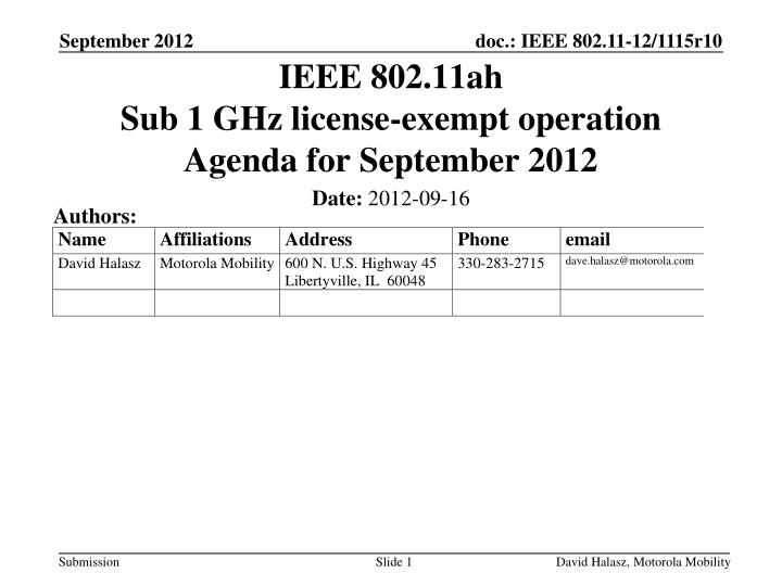 ieee 802 11ah sub 1 ghz license exempt operation agenda for september 2012 n.