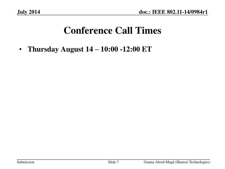 Conference Call Times