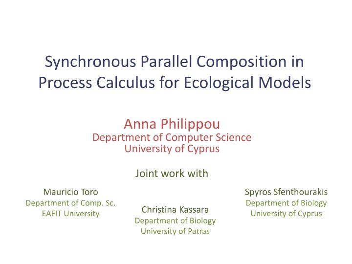 synchronous parallel composition in process calculus for ecological models n.