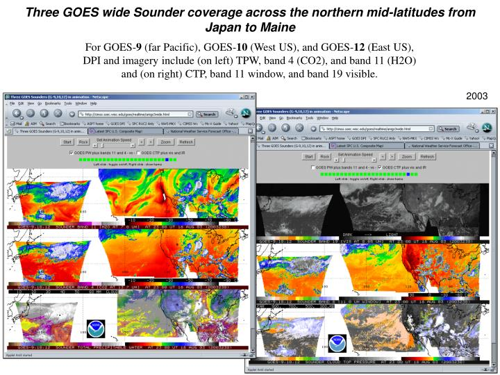 Three GOES wide Sounder coverage across the northern mid-latitudes from Japan to Maine