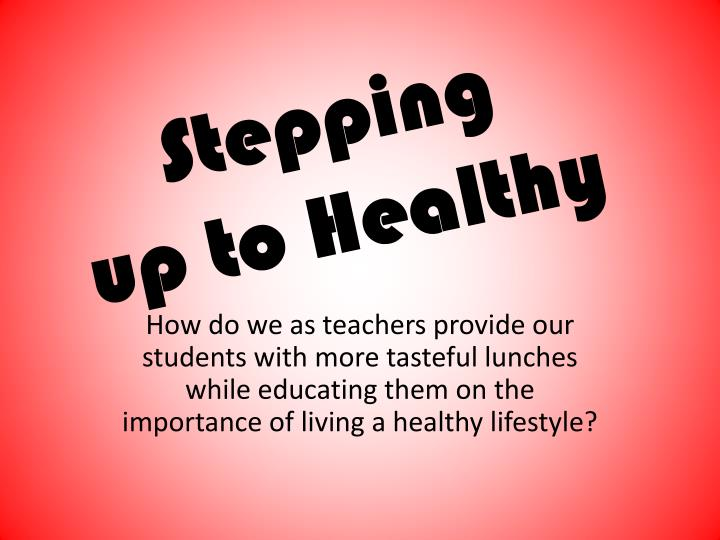 stepping up to healthy n.