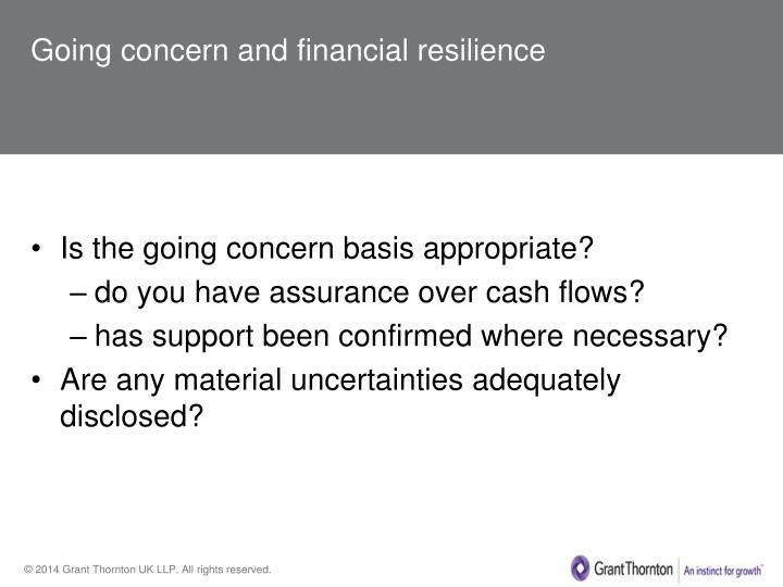 Going concern and financial resilience
