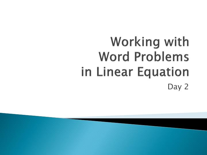 working with word problems in linear equation n.