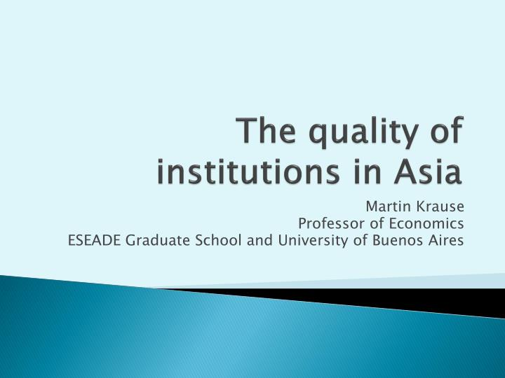 the quality of institutions in asia n.