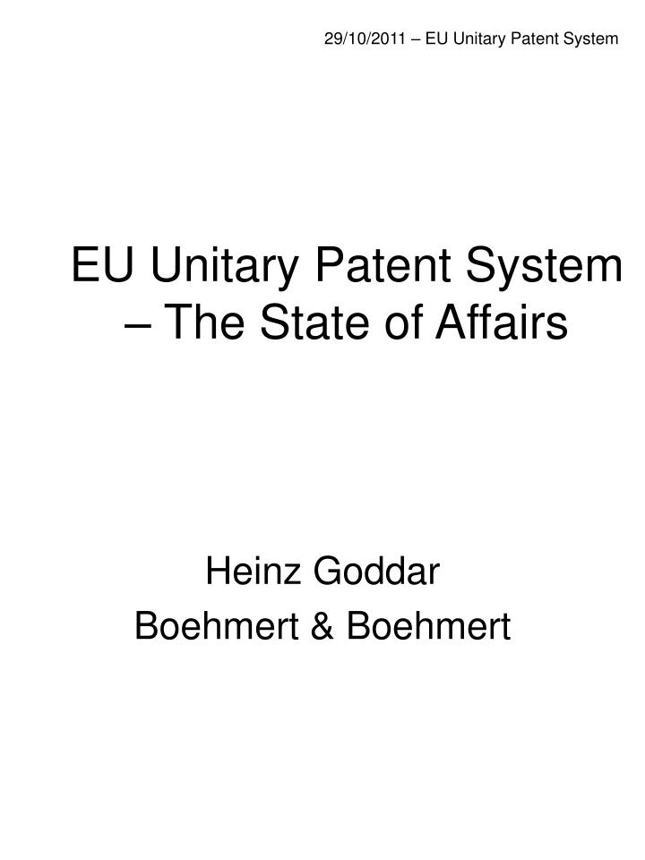 eu unitary patent system the state of affairs n.