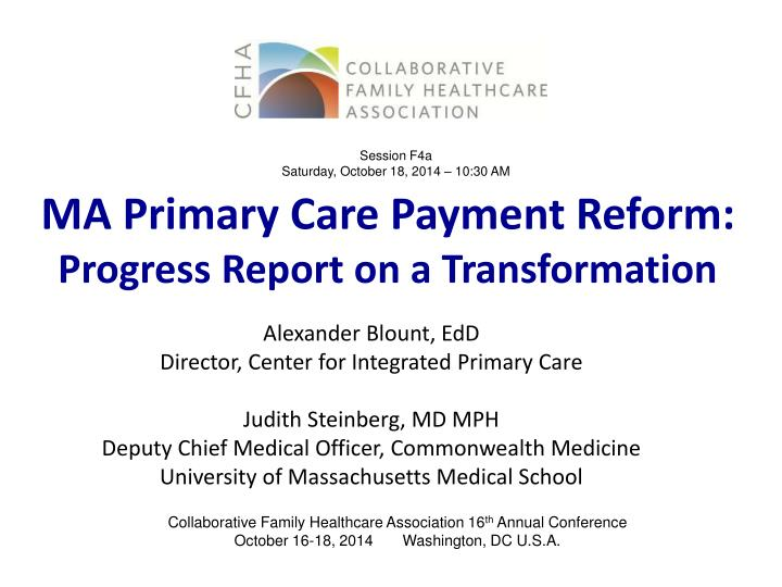 ma primary care payment reform progress report on a transformation n.