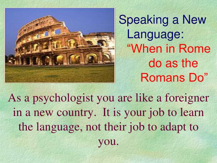 Speaking a New Language: