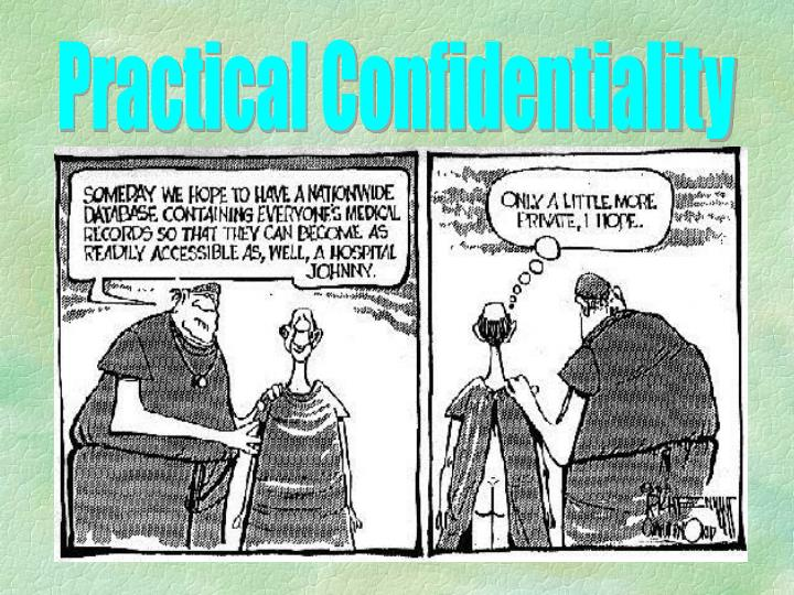 Practical Confidentiality