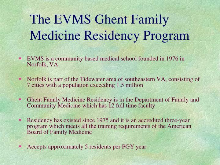 The EVMS Ghent Family Medicine Residency Program