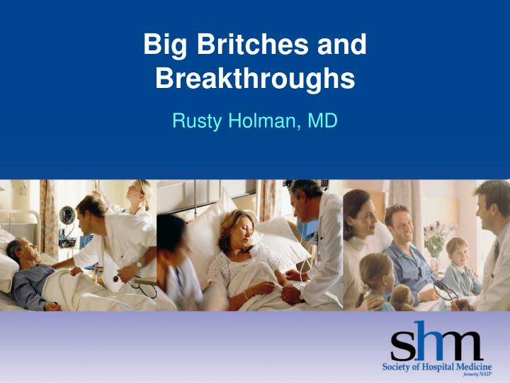 big britches and breakthroughs rusty holman md n.