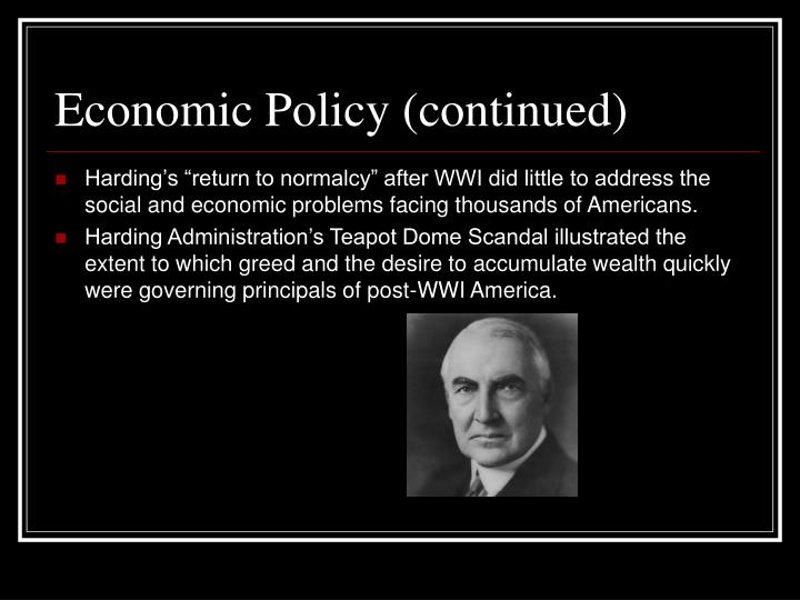 Economic Policy (continued)