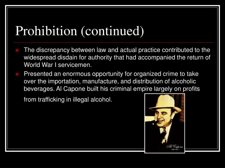 Prohibition (continued)