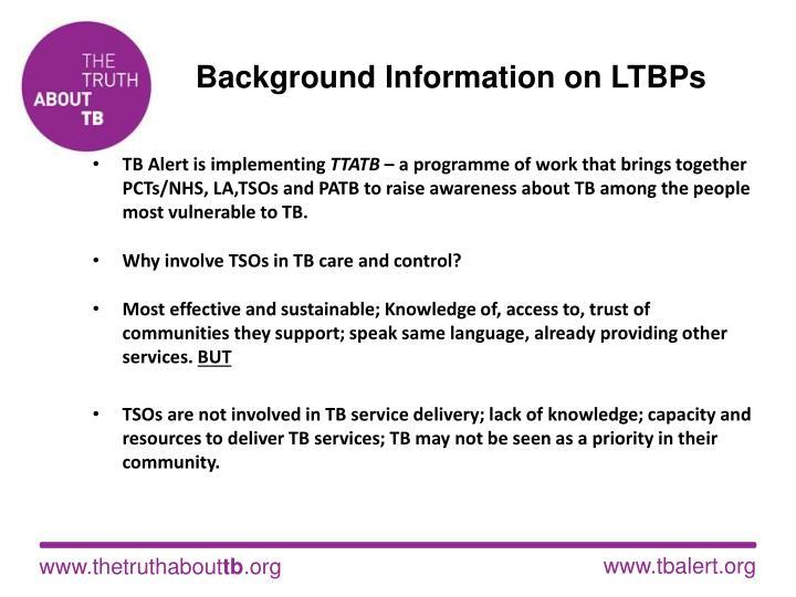 Background information on ltbps