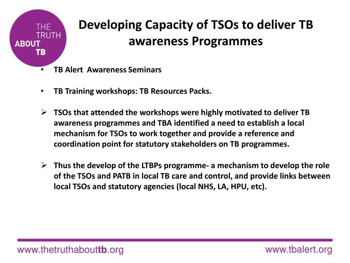 Developing capacity of tsos to deliver tb awareness programmes