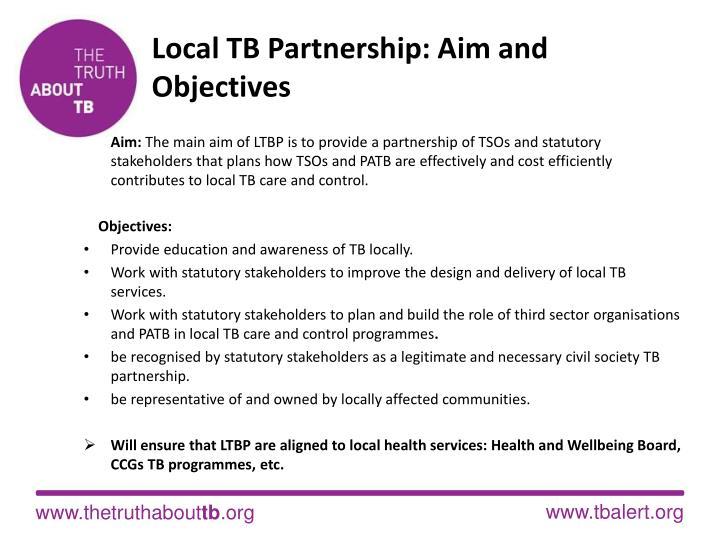 Local TB Partnership: Aim and Objectives