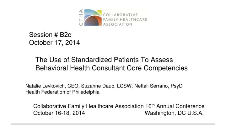 the use of standardized patients to assess behavioral health consultant core competencies n.