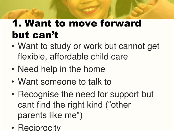 1. Want to move forward but can't
