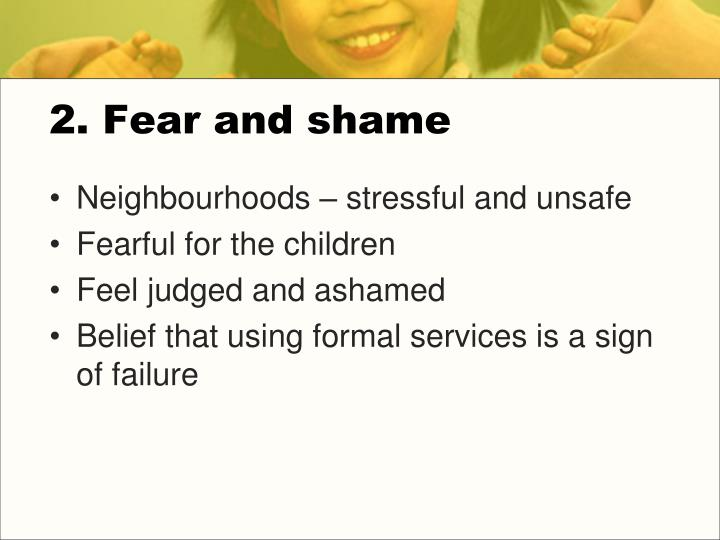 2. Fear and shame