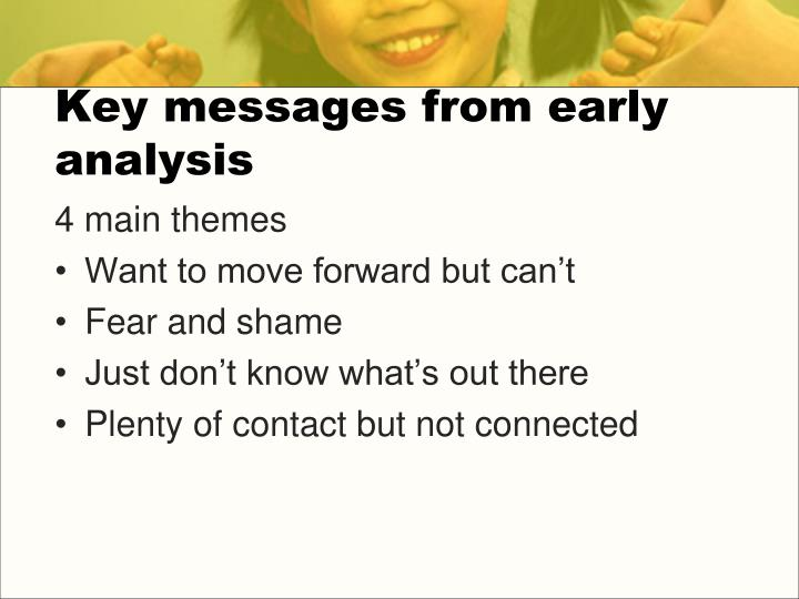 Key messages from early analysis